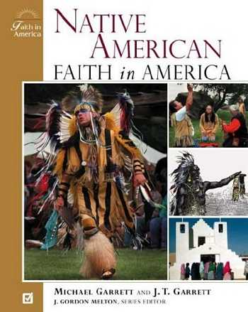 Michael Garrett - Native American Faith in America