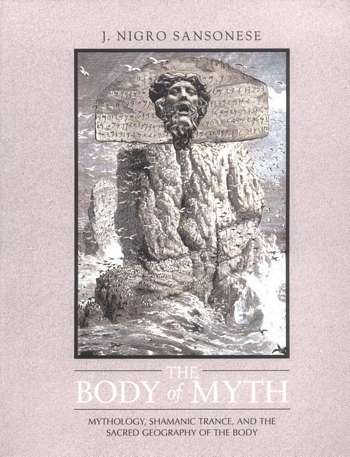 J. Nigro Sansonese - The Body of Myth
