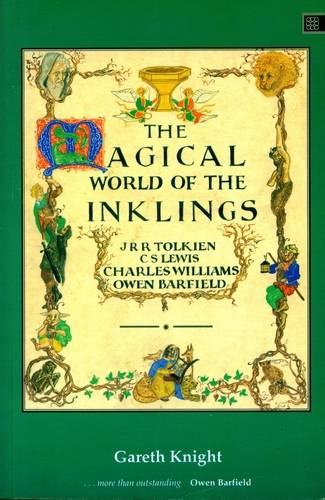 Gareth Knight - The Magical World of the Inklings