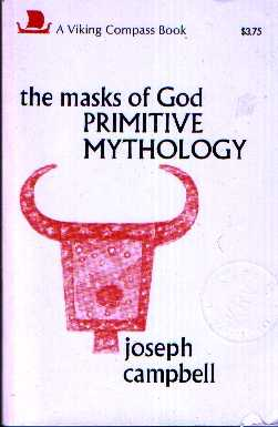 Joseph Campbell - The Masks of God: Primitive Mythology
