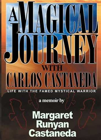 M. Runyan Castaneda - A Magical Journey with Carlos Castaneda