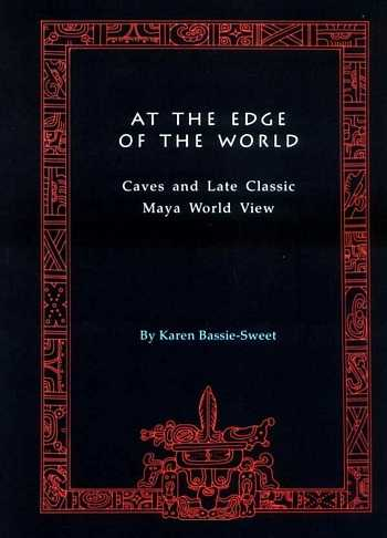 Karen Bassie-Sweet - At the Edge of the World