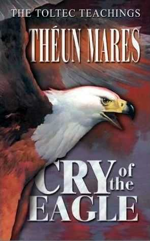 Theun Mares - Cry of the Eagle