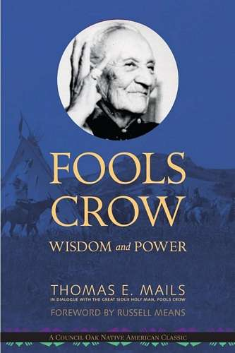 Thomas Mails - Fools Crow - Wisdom and Power