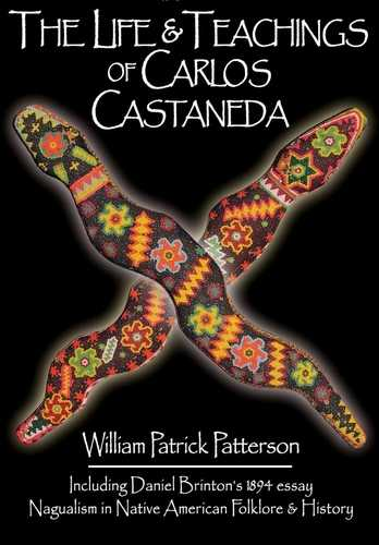 W.P. Patterson - The Life & Teachings of Carlos Castaneda