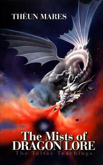 Theun Mares - The Mists of Dragon Lore