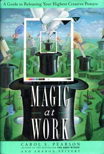 Carlo S. Pearson - Magic at Work