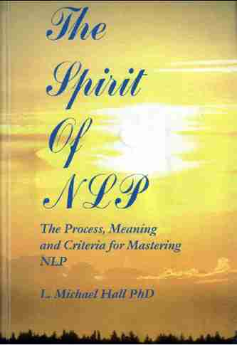 L. Michael Hall - The Spirit of NLP