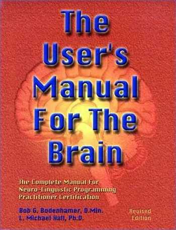 Bob Bodenhamer - The User's Manual for the Brain