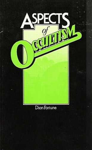 Dion Fortune - Aspects of Occultism
