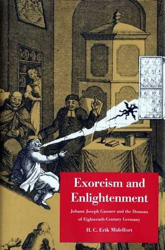 H.G. Eric Midlefort - Exorcism and Enlightenment