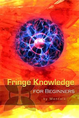 Montalk - Fringe Knowledge for Beginners