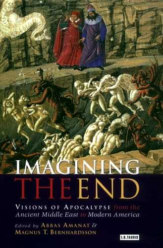A. Amanat - Imagining the End - Visions of Apocalypse