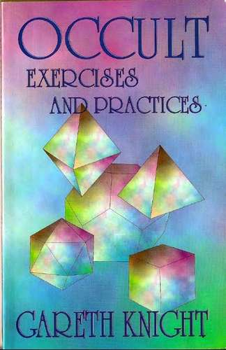 Gareth Knoght - Occult Exercises and Practices
