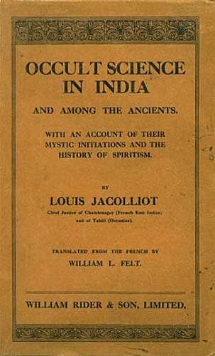 Louis Jacolliot - Occult Science in India