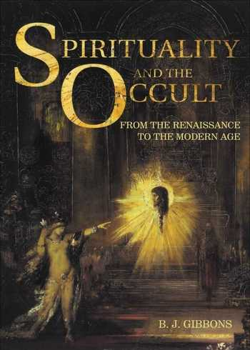 B.J. Gibbons - Spirituality and the Occult