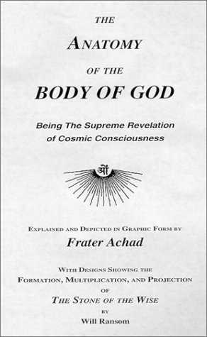 Frater Achad - The Anatomy of the Body of God