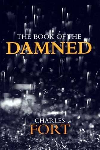 Charles Fort - The Book of the Damned