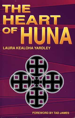 Laura Kealoha Yardley - The Heart of Huna