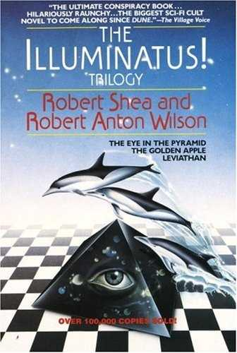 Robert Anton Wilson - The Illuminatus Trilogy