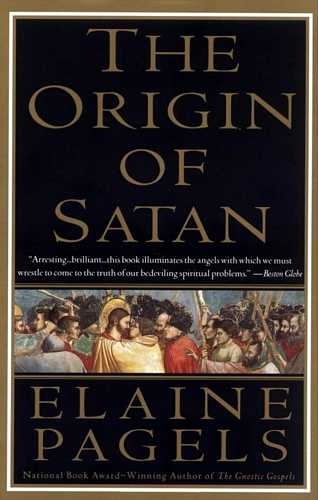 Elaine Pagels - The Origin of Satan