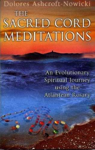 Dolores Ashcroft-Nowicki - The Sacred Cord Meditations