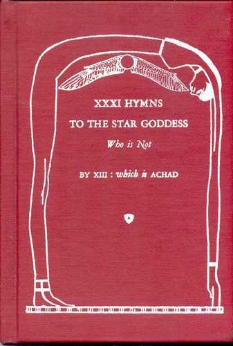 Frater Achad - XXI Hymns to the Star Goddess