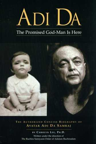 Adi Da - The Promised God-Man is Here