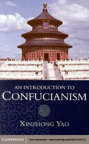 Xinzhong Yao - An Introduction to Confucianism