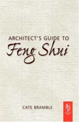 Cate Bramble - Architect's Guide to Feng Shui