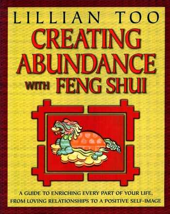 Lillian Too - Creating Abundence with Feng Shui