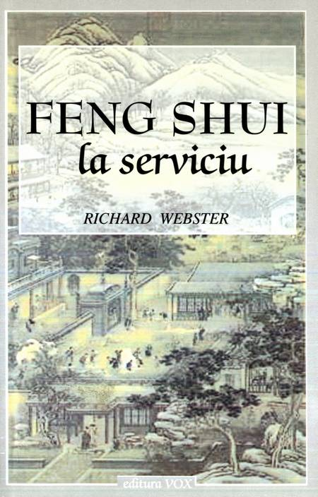 Richard Webster - Feng Shui la serviciu