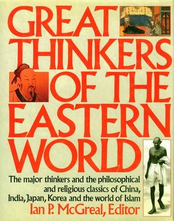 Ian P. McGreal - Great Thinkers of the Eastern World
