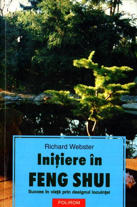 Richard Webster - Iniţiere în Feng Shui