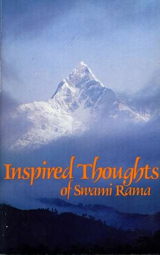 Swami Rama - Inspired Thoughts