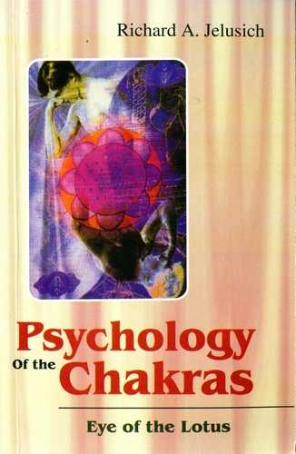 R. Jelusich - Psychology of the Chakras - Eye of the Lotus
