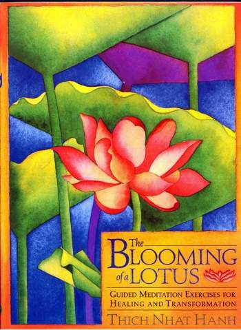 T. Hanh - The Blooming of a Lotus