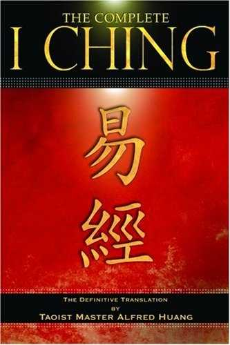 Alfred Huang - The Complete I Ching
