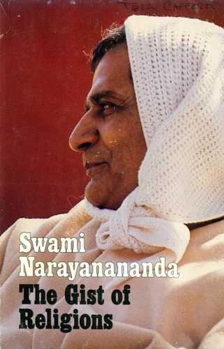 Swami Narayananda - The Gist of Religions