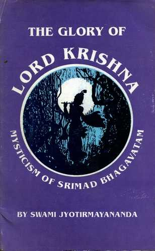 Swami Jyotirmayananda - The Glory of Lord Krishna