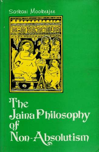 Satkari Mookerjee - The Jaina Philosophy of Non-Dualism