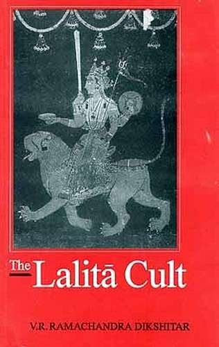 V.R. Ramachandra Dikshitar - The Lalita Cult