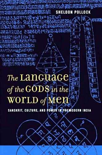 Sheldon Pollock - The Language of the Gods in the World of Men