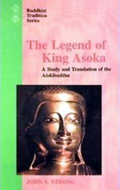 John Strong - The Legend of King Asoka