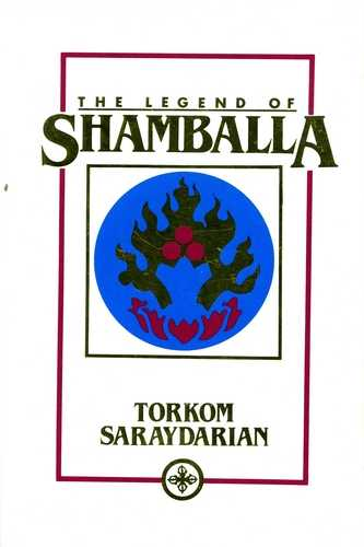Torkom Saraydarian - The Legend of Shamballa