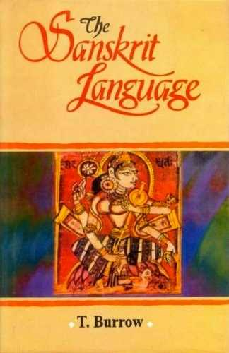 T. Burrow - The Sanskrit Language