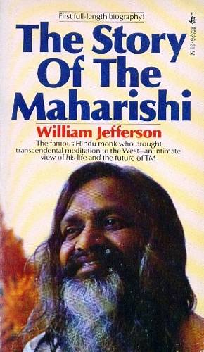 William Jefferson - The Story of the Maharishi