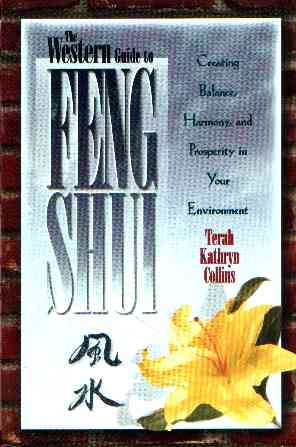 Terah Kathrin Collins - The Western Guide to Feng Shui