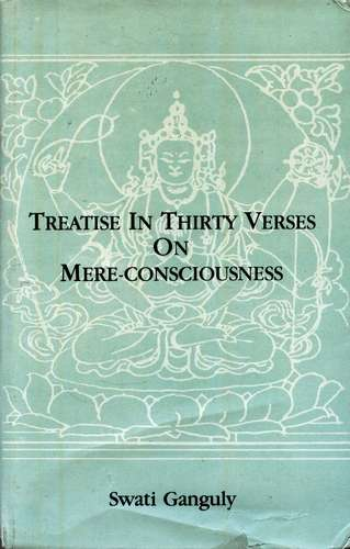 Swati Ganguly - Treatise in Thirty Verses on Mere Consciousness
