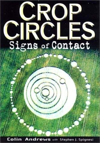 Colin Andrews - Crop Circles - Signs of Contact
